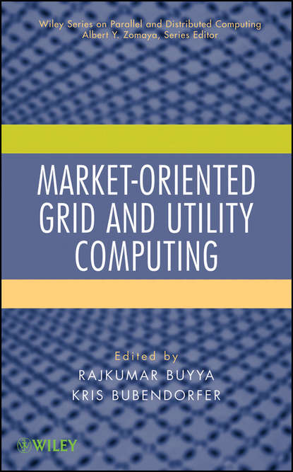 Обложка «Market-Oriented Grid and Utility Computing»