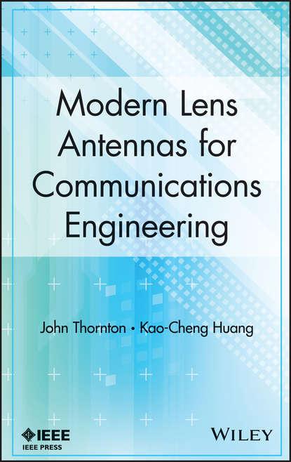 Обложка «Modern Lens Antennas for Communications Engineering»