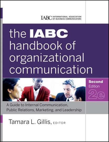 Обложка «The IABC Handbook of Organizational Communication. A Guide to Internal Communication, Public Relations, Marketing, and Leadership»