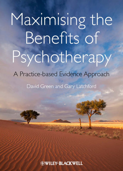 Обложка «Maximising the Benefits of Psychotherapy. A Practice-based Evidence Approach»