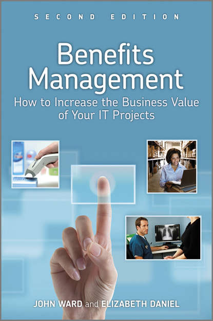Обложка «Benefits Management. How to Increase the Business Value of Your IT Projects»