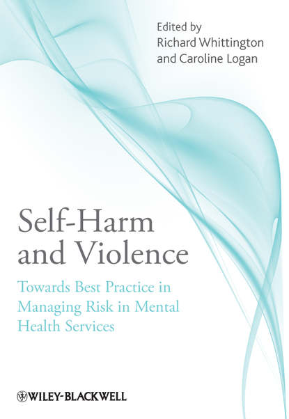 Обложка «Self-Harm and Violence. Towards Best Practice in Managing Risk in Mental Health Services»