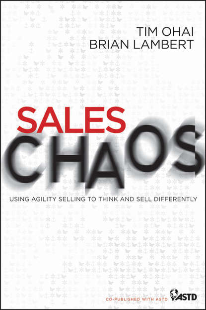 Обложка «Sales Chaos. Using Agility Selling to Think and Sell Differently»