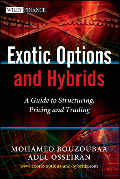 Обложка «Exotic Options and Hybrids. A Guide to Structuring, Pricing and Trading»