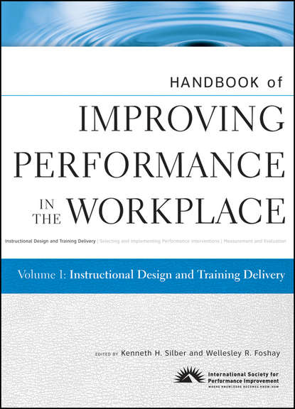 Обложка «Handbook of Improving Performance in the Workplace, Instructional Design and Training Delivery»