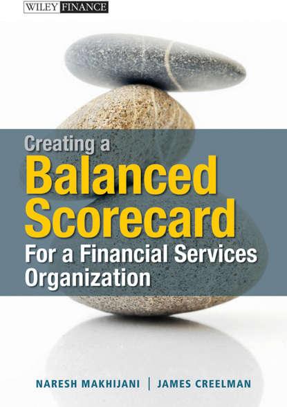 Обложка «Creating a Balanced Scorecard for a Financial Services Organization»