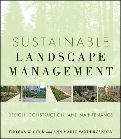 Обложка «Sustainable Landscape Management. Design, Construction, and Maintenance»