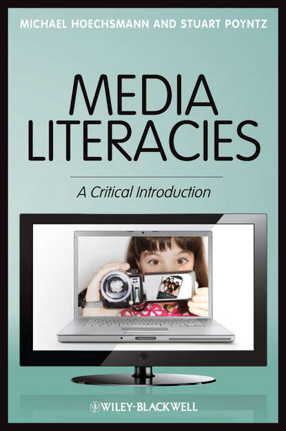 Обложка «Media Literacies. A Critical Introduction»
