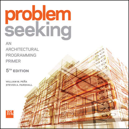 Обложка «Problem Seeking. An Architectural Programming Primer»