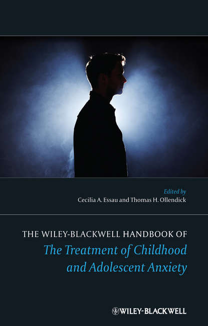 Обложка «The Wiley-Blackwell Handbook of The Treatment of Childhood and Adolescent Anxiety»
