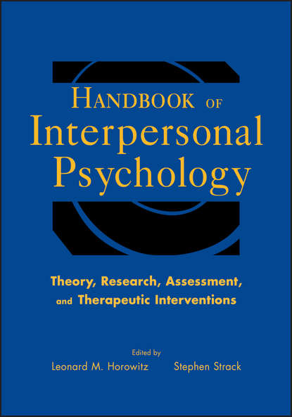 Обложка «Handbook of Interpersonal Psychology. Theory, Research, Assessment, and Therapeutic Interventions»