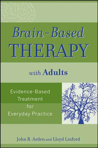Обложка «Brain-Based Therapy with Adults. Evidence-Based Treatment for Everyday Practice»