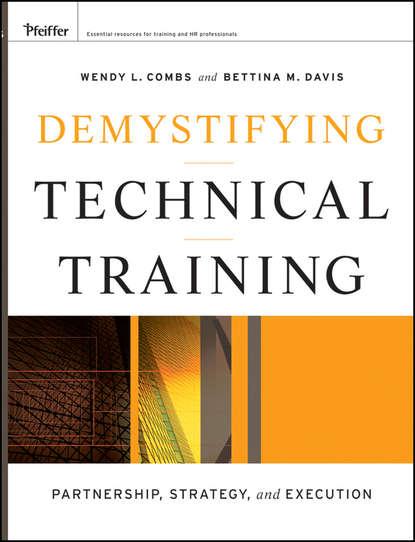 Обложка «Demystifying Technical Training. Partnership, Strategy, and Execution»