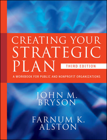 Обложка «Creating Your Strategic Plan. A Workbook for Public and Nonprofit Organizations»