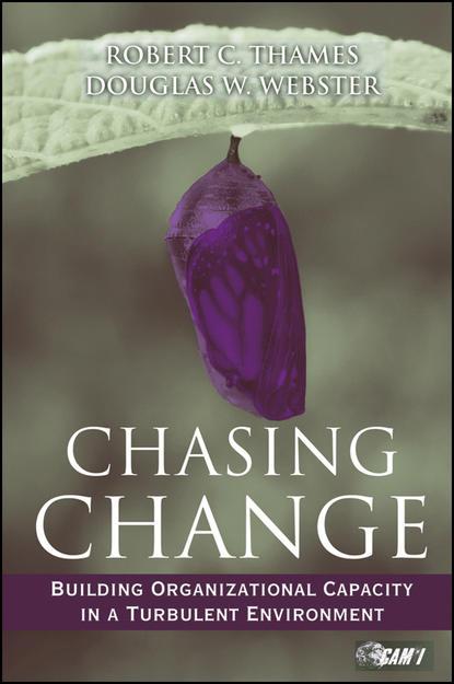 Обложка «Chasing Change. Building Organizational Capacity in a Turbulent Environment»