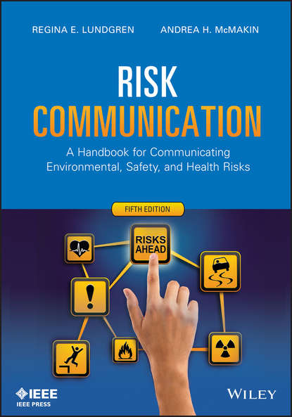 Обложка «Risk Communication. A Handbook for Communicating Environmental, Safety, and Health Risks»