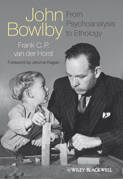 Обложка «John Bowlby - From Psychoanalysis to Ethology. Unravelling the Roots of Attachment Theory»