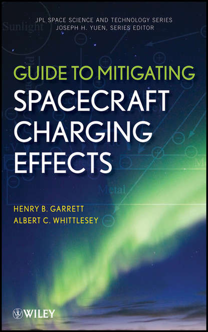 Обложка «Guide to Mitigating Spacecraft Charging Effects»