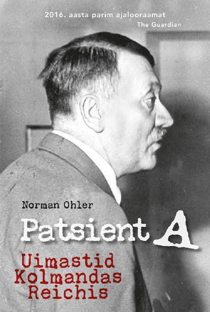 Обложка «Patsient A. Uimastid Kolmandas Reichis»
