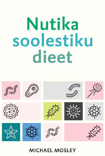 Обложка «Nutika soolestiku dieet»