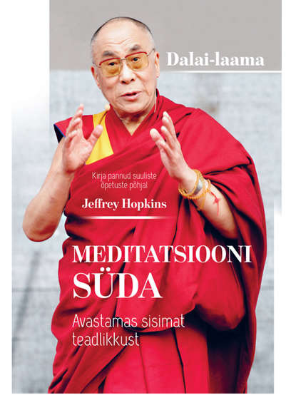 Обложка «Meditatsiooni süda. Avastamas sisimat teadlikkust»
