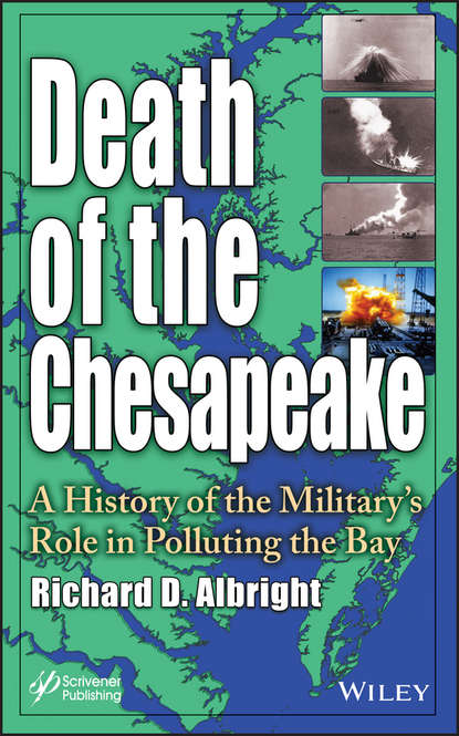 Обложка «Death of the Chesapeake. A History of the Military's Role in Polluting the Bay»