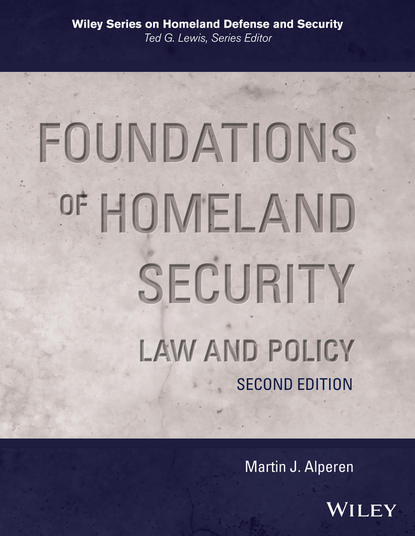 Обложка «Foundations of Homeland Security. Law and Policy»
