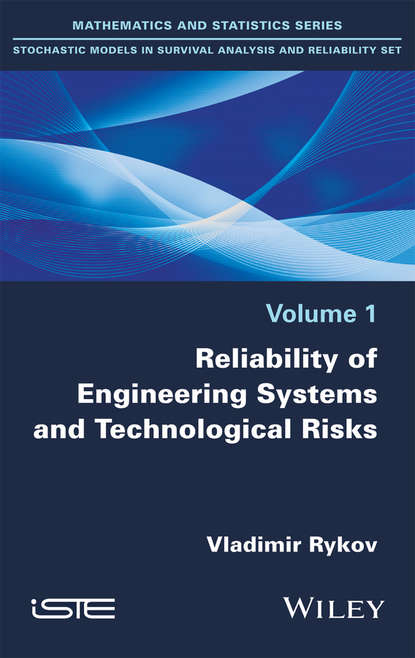 Обложка «Reliability of Engineering Systems and Technological Risk»