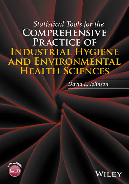 Обложка «Statistical Tools for the Comprehensive Practice of Industrial Hygiene and Environmental Health Sciences»