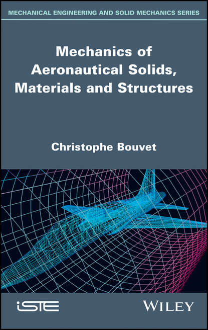 Обложка «Mechanics of Aeronautical Solids, Materials and Structures»