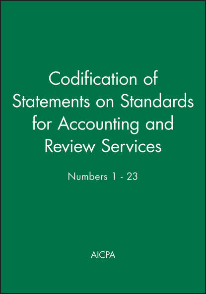 Обложка «Codification of Statements on Standards for Accounting and Review Services: Numbers 1 - 23»