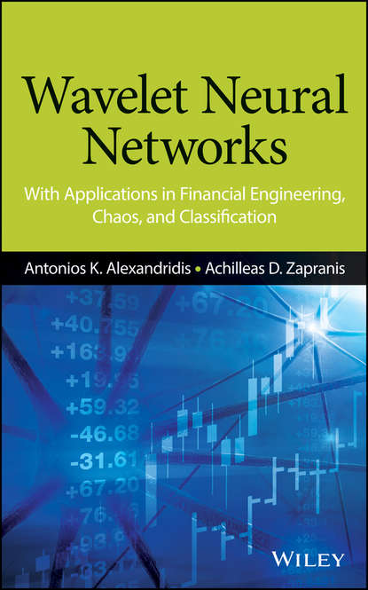 Обложка «Wavelet Neural Networks. With Applications in Financial Engineering, Chaos, and Classification»