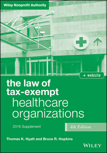 Обложка «The Law of Tax-Exempt Healthcare Organizations 2016 Supplement»