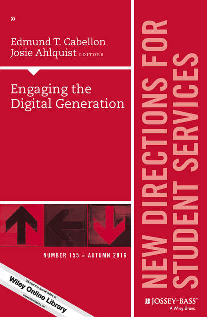 Обложка «Engaging the Digital Generation. New Directions for Student Services, Number 155»