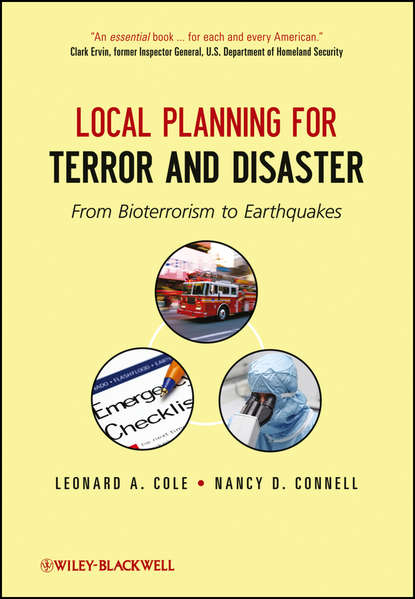 Обложка «Local Planning for Terror and Disaster. From Bioterrorism to Earthquakes»