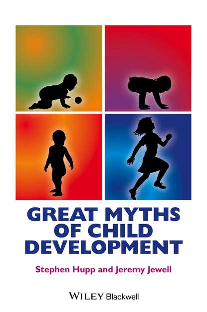 Обложка «Great Myths of Child Development»