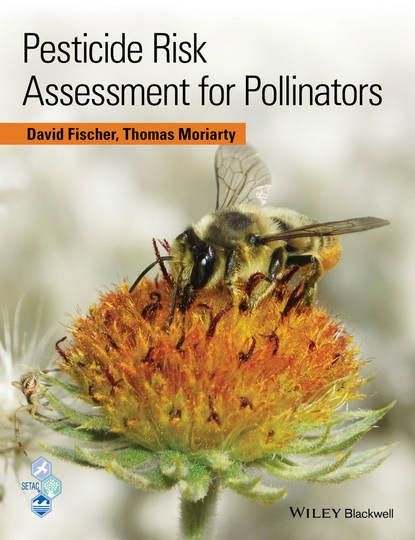 Обложка «Pesticide Risk Assessment for Pollinators»