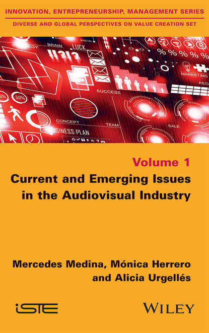 Обложка «Current and Emerging Issues in the Audiovisual Industry»