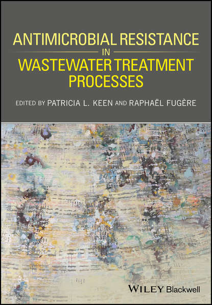 Обложка «Antimicrobial Resistance in Wastewater Treatment Processes»