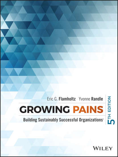 Обложка «Growing Pains. Building Sustainably Successful Organizations»