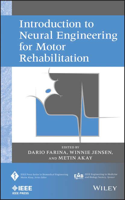 Обложка «Introduction to Neural Engineering for Motor Rehabilitation»