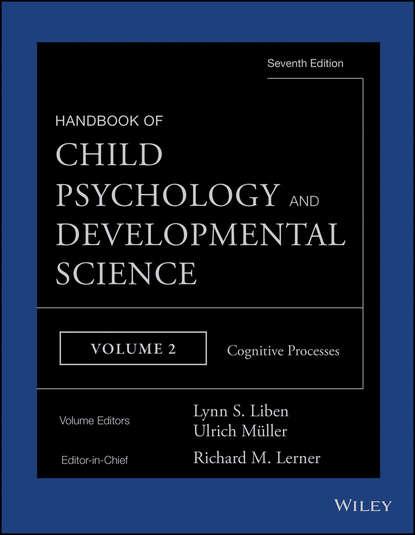 Обложка «Handbook of Child Psychology and Developmental Science, Cognitive Processes»