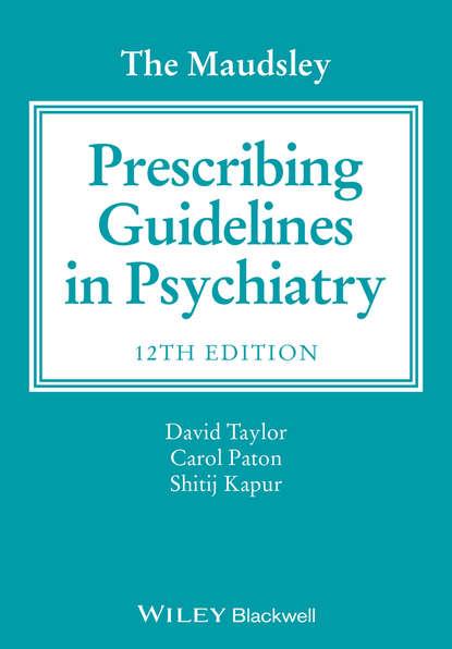 Обложка «The Maudsley Prescribing Guidelines in Psychiatry»