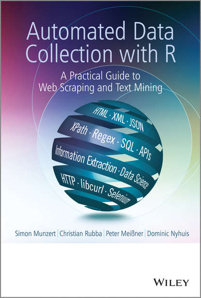 Обложка «Automated Data Collection with R. A Practical Guide to Web Scraping and Text Mining»