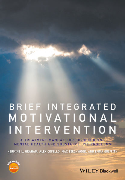 Обложка «Brief Integrated Motivational Intervention. A Treatment Manual for Co-occuring Mental Health and Substance Use Problems»