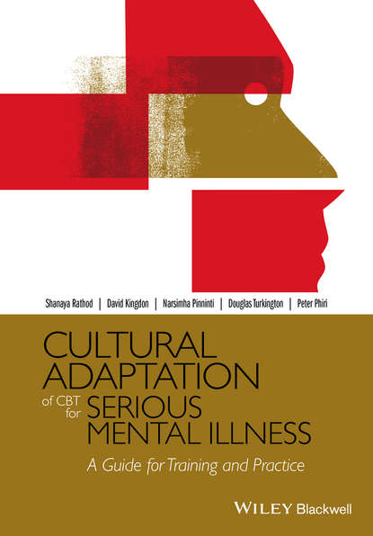Обложка «Cultural Adaptation of CBT for Serious Mental Illness. A Guide for Training and Practice»