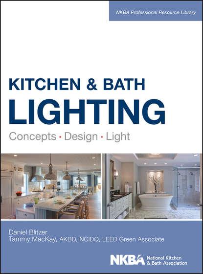 Обложка «Kitchen and Bath Lighting. Concept, Design, Light»