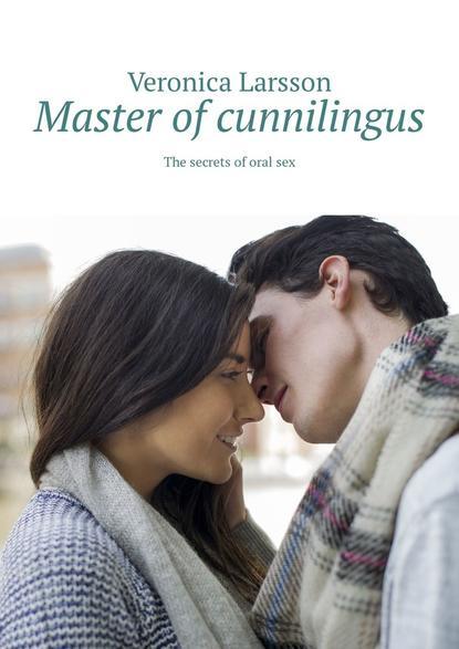 Обложка «Master ofcunnilingus. The secrets oforalsex»