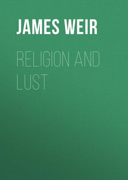 Обложка «Religion and Lust»