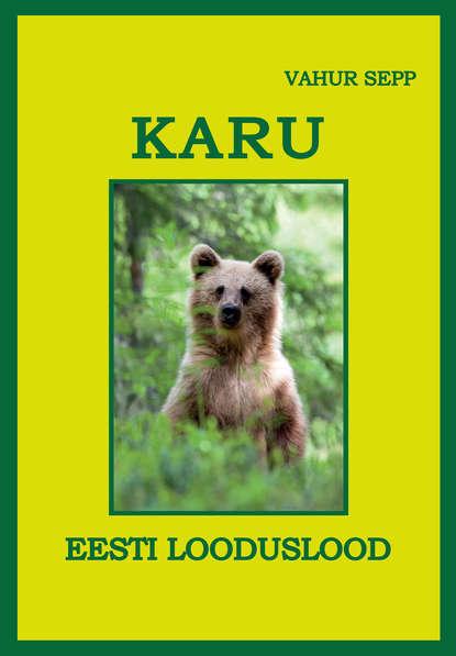 Обложка «Karu.Eesti looduslood»